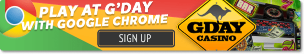 G'Day Casino Google Chrome optimised casino site