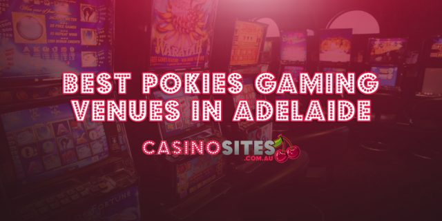 Adelaide pokies gaming machine venues SA